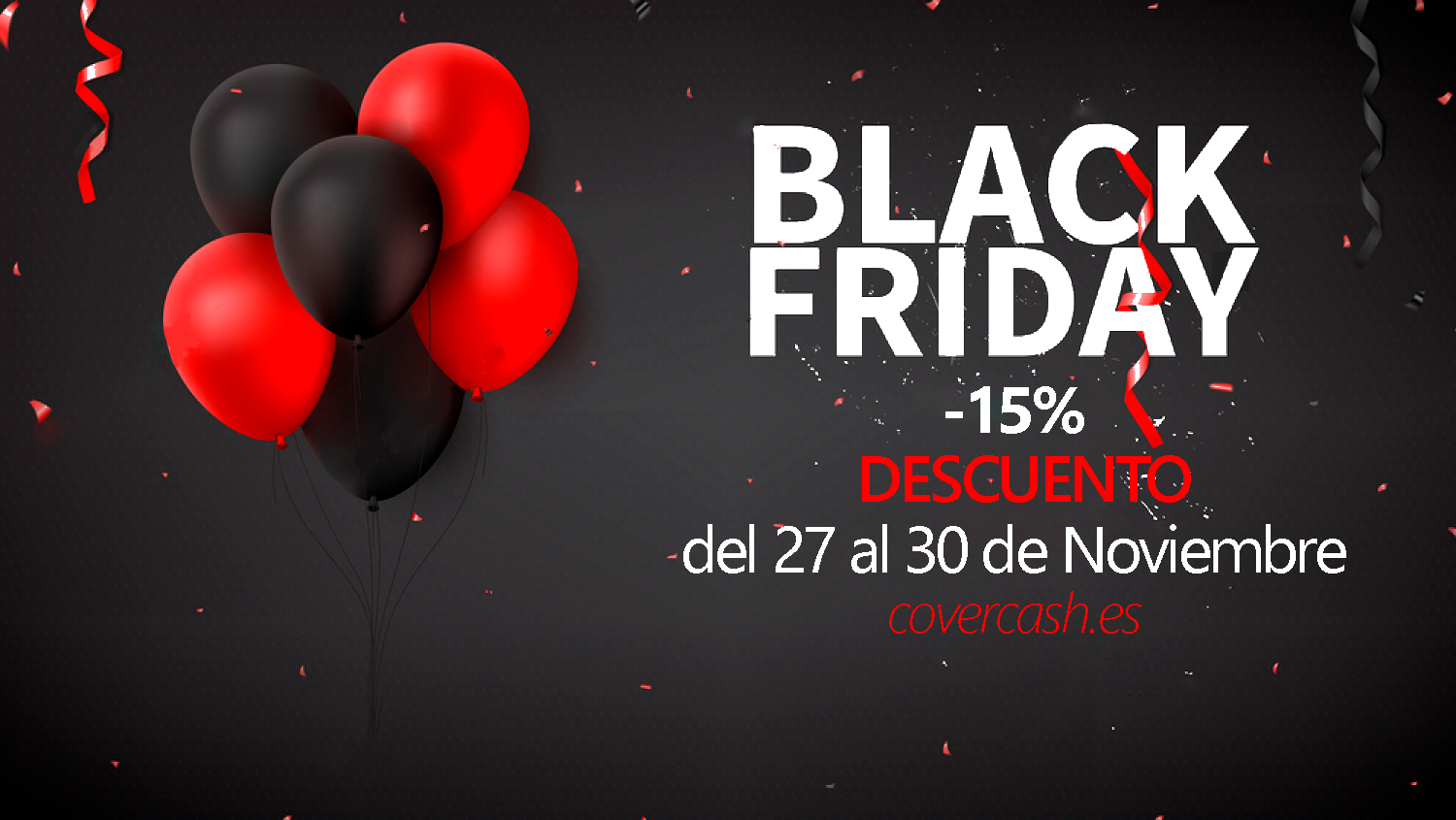 ¡El Black Friday llega a Covercash!